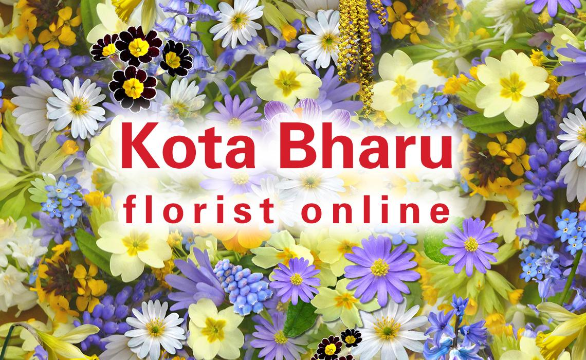 Kota Bharu flower delivery