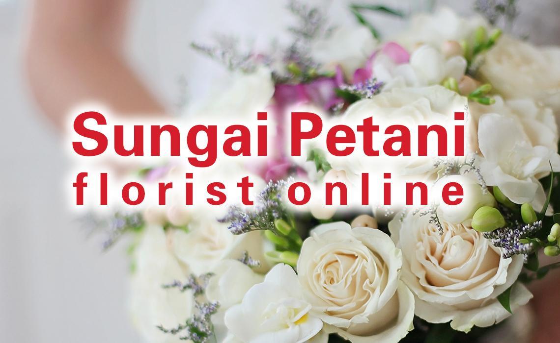 florist in Sungai Petani